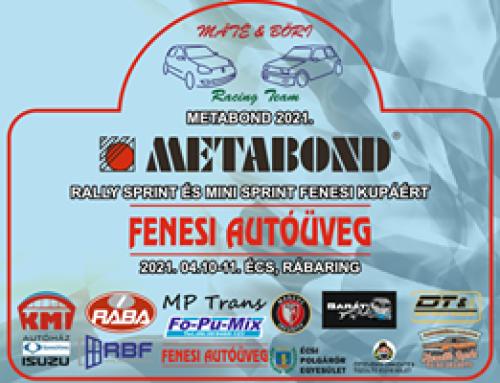METABOND RALLY SPRINT és MINI SPRINT FENESI Autóüveg kupa 2021.04.10-11.Écs, Rábaring